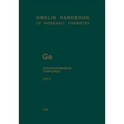 Ge Organogermanium Compounds: Part 2: Ge(CH3)3R and Ge(C2H5)3R Compounds