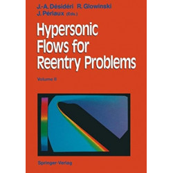 Hypersonic Flows for Reentry Problems: Volume II: Test Cases - Experiments and Computations Proceedings of a Workshop Held in Antibes, France, 22-25 January 1990