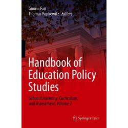 Handbook of Education Policy Studies: School/University, Curriculum, and Assessment, Volume 2