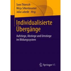 Individualisierte UEbergange: Aufstiege, Abstiege Und Umstiege Im Bildungssystem