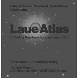 Laue Atlas: Plotted Laue Back-Reflection Patterns of the Elements, the Compounds RX and RX2