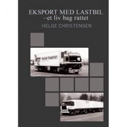 Eksport med lastbil: et liv bag rattet