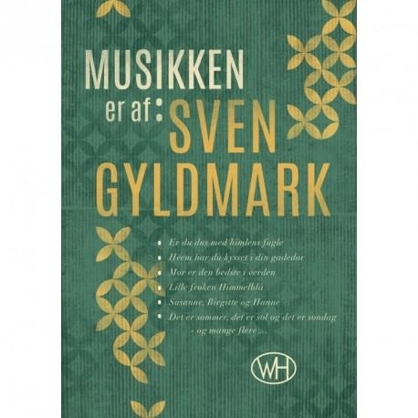 Musikken er af Sven Gyldmark