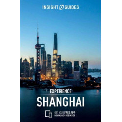 Insight Guides Experience Shanghai (Travel Guide with Free eBook)
