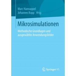 Mikrosimulationen: Methodische Grundlagen Und Ausgewahlte Anwendungsfelder