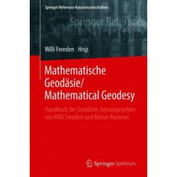 Mathematische Geodasie/Mathematical Geodesy: Handbuch der Geodasie, herausgegeben von Willi Freeden und Reiner Rummel