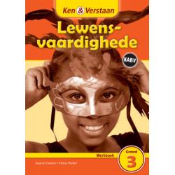 Ken & Verstaan Lewensvaardighede Werkboek Graad 3