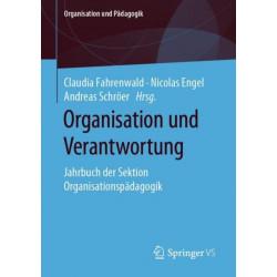 Organisation Und Verantwortung: Jahrbuch Der Sektion Organisationspadagogik