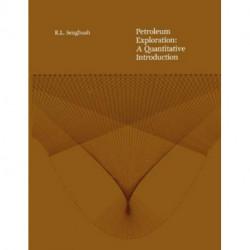 Petroleum Exploration: A Quantitative Introduction