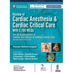 Review of Cardiac Anesthesia & Cardiac Critical Care: with 2100 MCQs