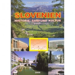 Slovenien - historie, samfund, kultur
