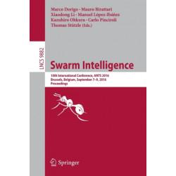 Swarm Intelligence: 10th International Conference, ANTS 2016, Brussels, Belgium, September 7-9, 2016, Proceedings