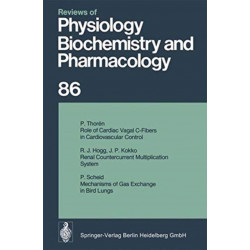 Reviews of Physiology, Biochemistry and Pharmacology: Volume: 86