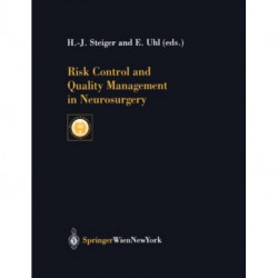 Risk Control and Quality Management in Neurosurgery