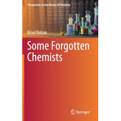 Some Forgotten Chemists