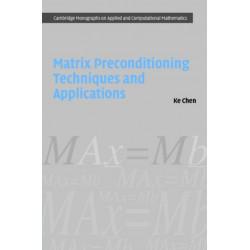 Matrix Preconditioning Techniques and Applications