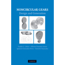 Noncircular Gears: Design and Generation
