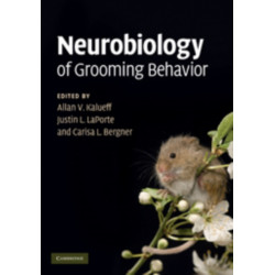 Neurobiology of Grooming Behavior