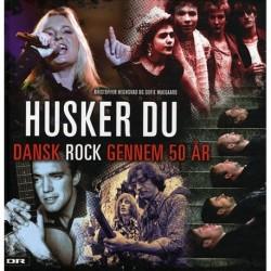 Husker du: dansk rock gennem 50 år