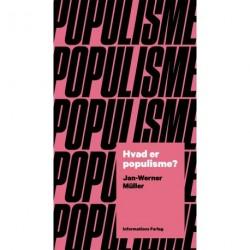 Hvad er populisme: et essay