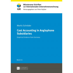 Cost Accounting in Anglophone Subsidiaries: Empirical Evidence from Germany
