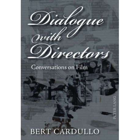Dialogue with Directors: Conversations on Film