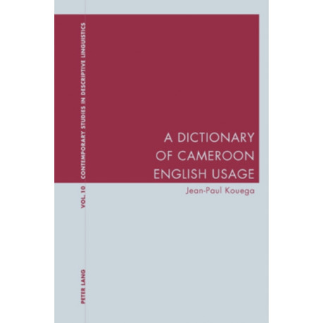 A Dictionary of Cameroon English Usage