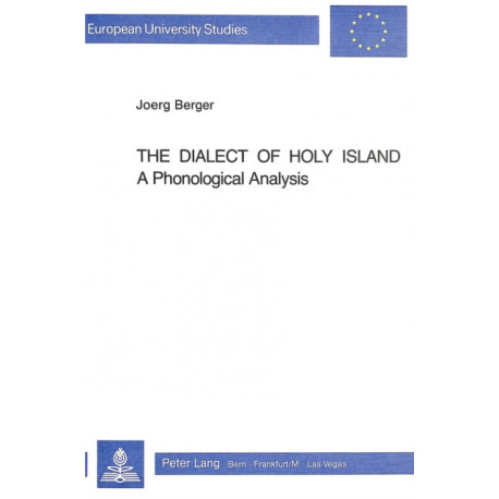 Dialect of Holy Island: A Phonological Analysis