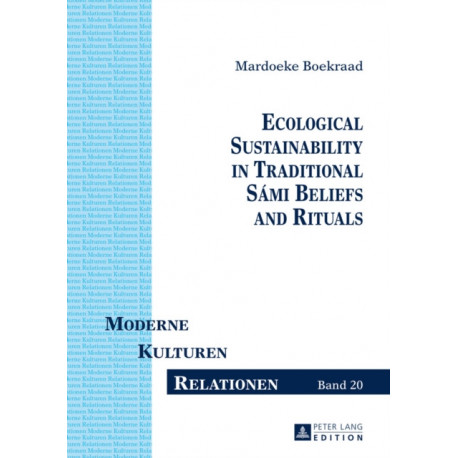 Ecological Sustainability in Traditional Sami Beliefs and Rituals