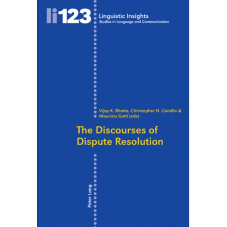 The Discourses of Dispute Resolution