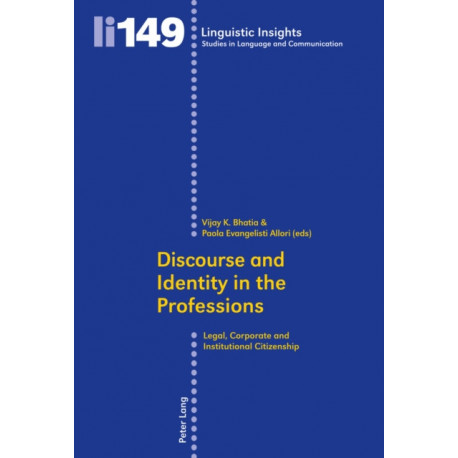 Discourse and Identity in the Professions: Legal, Corporate and Institutional Citizenship