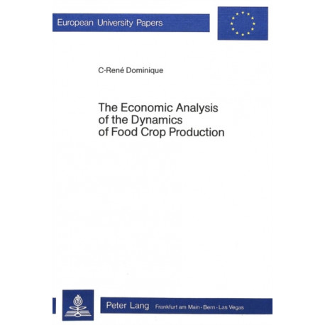 Economic Analysis of the Dynamics of Food Crop Production
