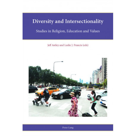 Diversity and Intersectionality: Studies in Religion, Education and Values