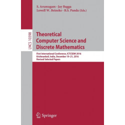 Theoretical Computer Science and Discrete Mathematics: First International Conference, ICTCSDM 2016, Krishnankoil, India, December 19-21, 2016, Revised Selected Papers