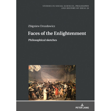 Faces of the Enlightenment: Philosophical sketches
