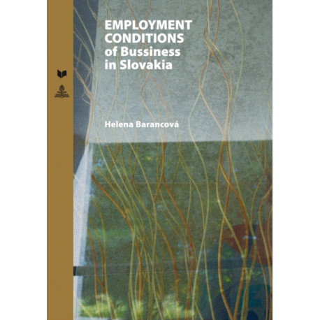 Employment Conditions of Business in Slovakia