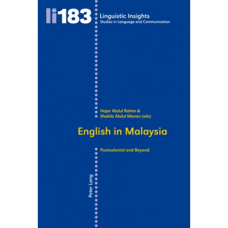 English in Malaysia: Postcolonial and Beyond