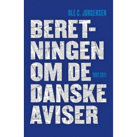 Beretningen om de danske aviser 1992-2011: 1992-2011