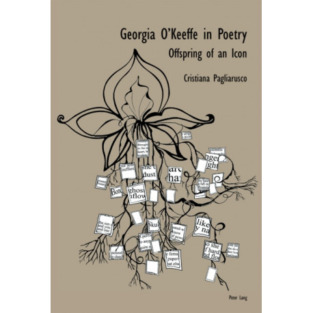 Georgia O'Keeffe in Poetry: Offspring of an Icon