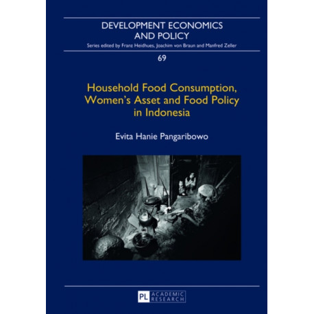 Household Food Consumption, Women's Asset and Food Policy in Indonesia