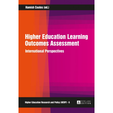 Higher Education Learning Outcomes Assessment: International Perspectives