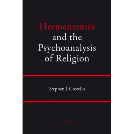 Hermeneutics and the Psychoanalysis of Religion