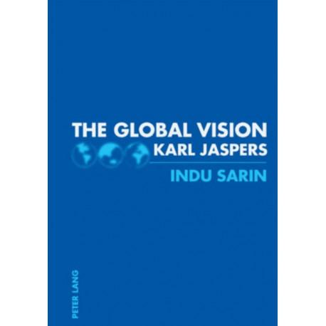 The Global Vision: Karl Jaspers
