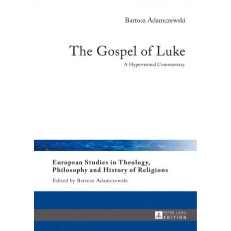 The Gospel of Luke: A Hypertextual Commentary