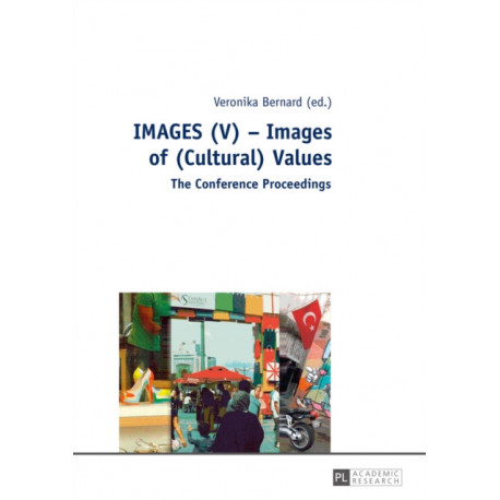 IMAGES (V) - Images of (Cultural) Values: The Conference Proceedings