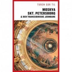 Turen Går Til Moskva, St. Petersborg  & Den Transsibiriske Jernbane