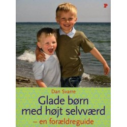 Glade børn med højt selvværd: en forældreguide