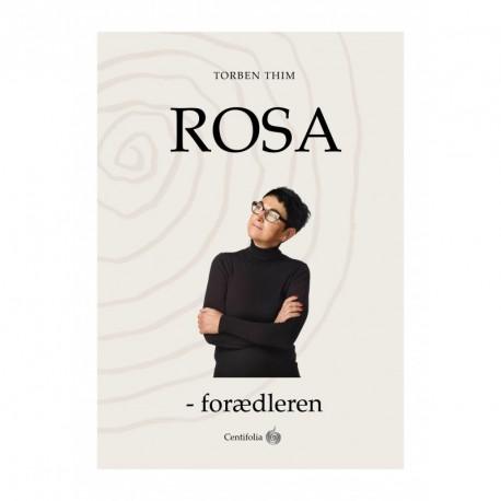 Rosa - forædleren