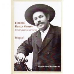 Frederik Kastor Hansen: billedhugger og sølvsmed - biografi