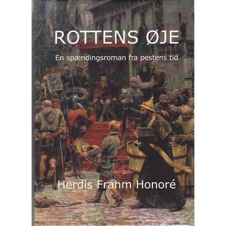 Rottens øje: en spændingsroman fra pestens tid
